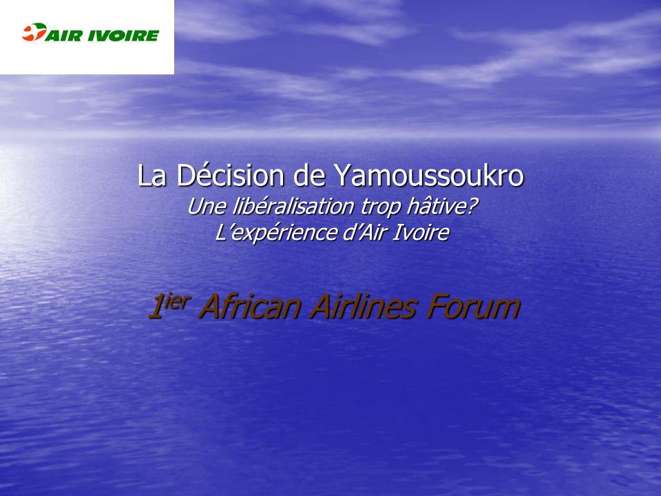 En préambule La réflexion que je vais exposer fait suite à lexpérience que nous avons vécue à Air Ivoire,reconstruite en 2002,en plein contexte dapplication de la Décision de Yamoussoukro.