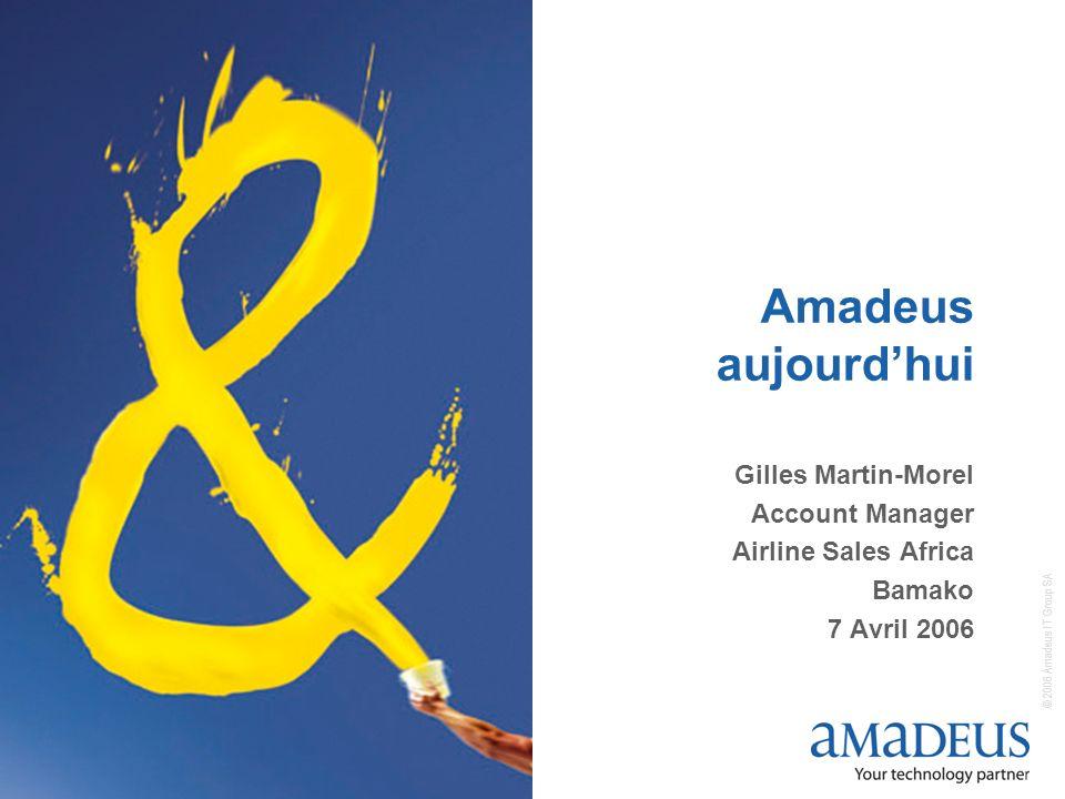 © 2006 Amadeus IT Group SA 2 Agenda Amadeus dans le monde Amadeus en Afrique et au Moyen Orient Les défis de lindustrie du tourisme et du voyage Notre portefeuille de solutions