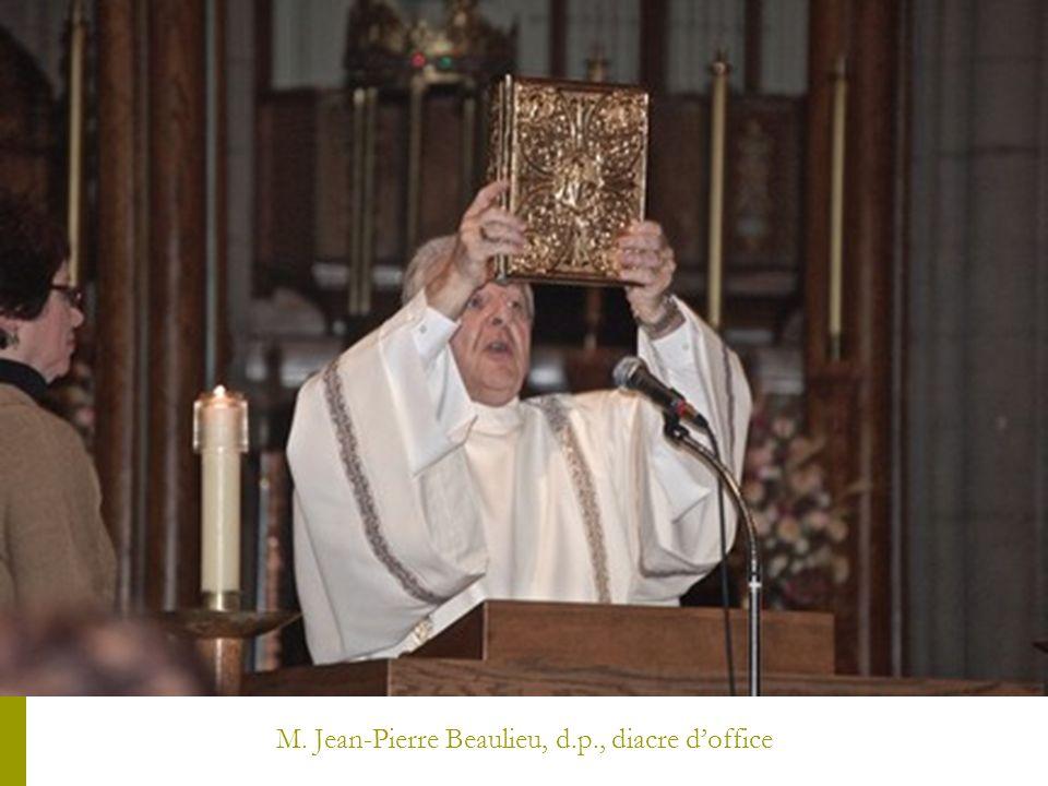 M. Jean-Pierre Beaulieu, d.p., diacre doffice