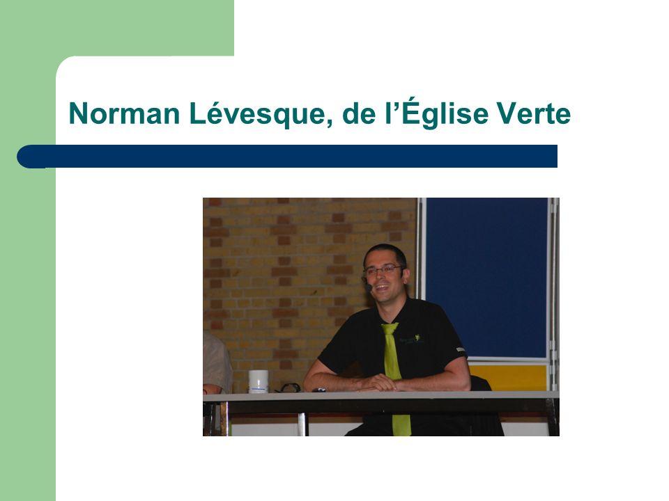 Norman Lévesque, de lÉglise Verte