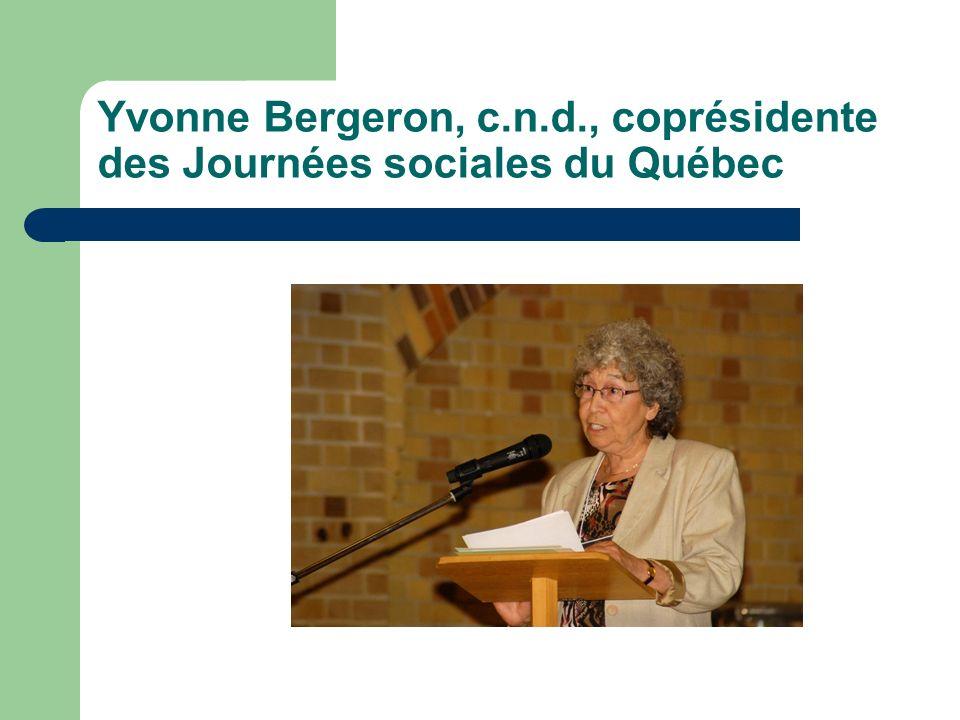Yvonne Bergeron, c.n.d., coprésidente des Journées sociales du Québec