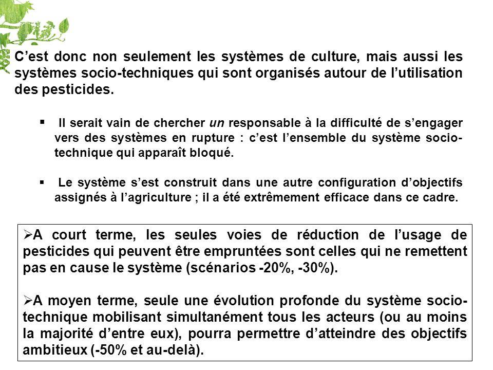 Cest donc non seulement les systèmes de culture, mais aussi les systèmes socio-techniques qui sont organisés autour de lutilisation des pesticides.