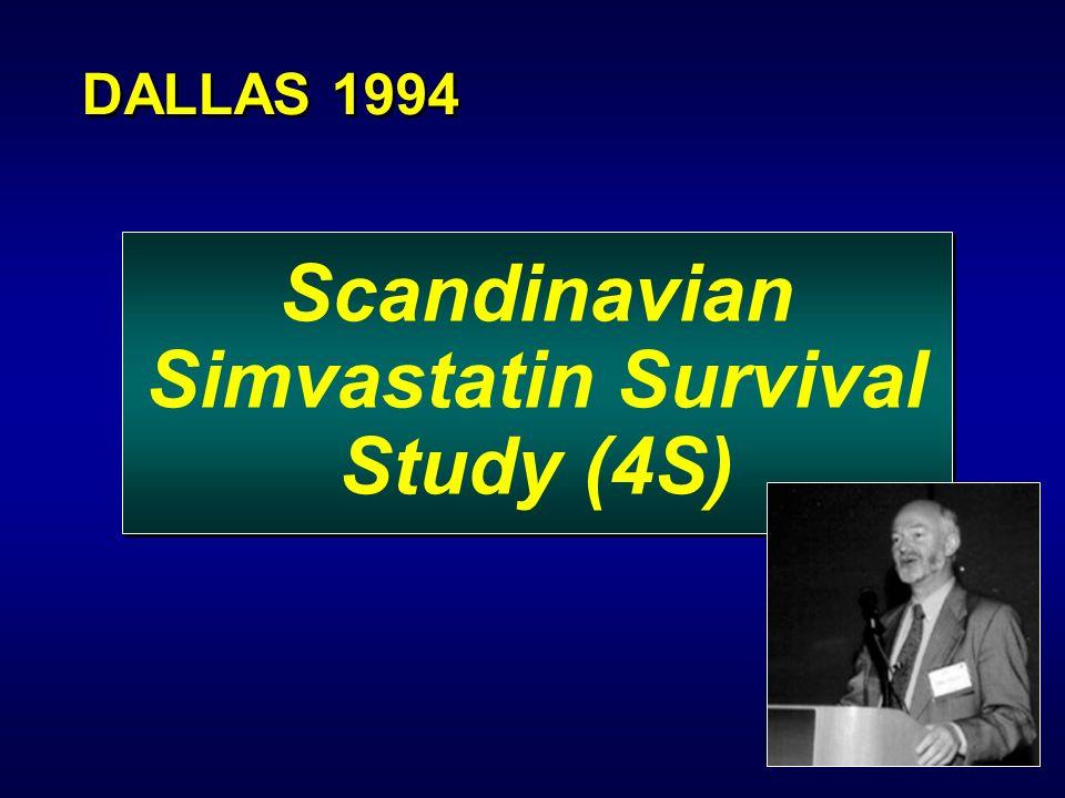 Scandinavian Simvastatin Survival Study (4S) DALLAS 1994
