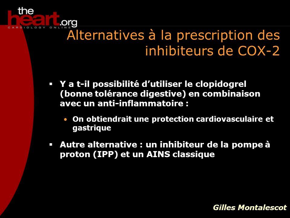 Alternatives à la prescription des inhibiteurs de COX-2 Y a t-il possibilité dutiliser le clopidogrel (bonne tolérance digestive) en combinaison avec