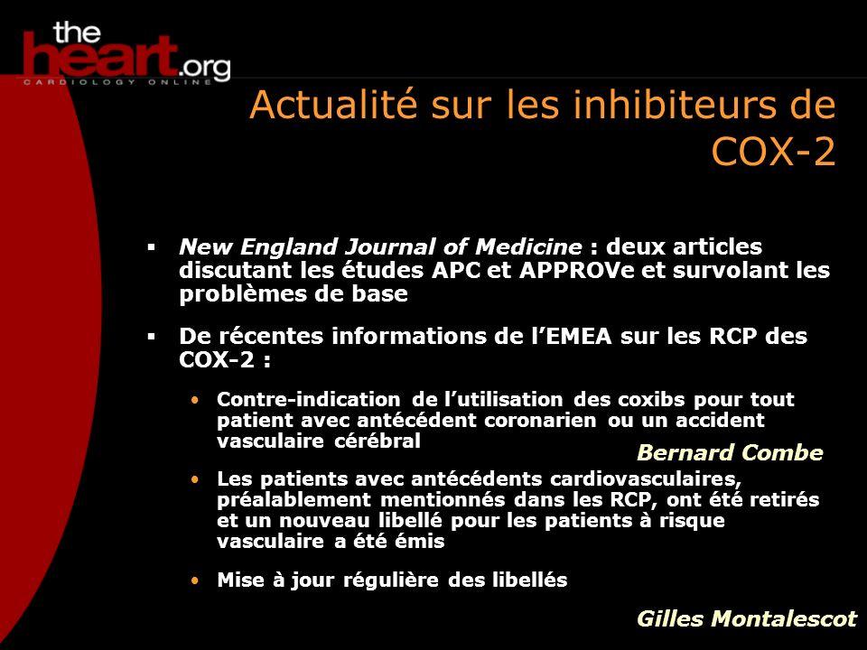 Actualité sur les inhibiteurs de COX-2 New England Journal of Medicine : deux articles discutant les études APC et APPROVe et survolant les problèmes