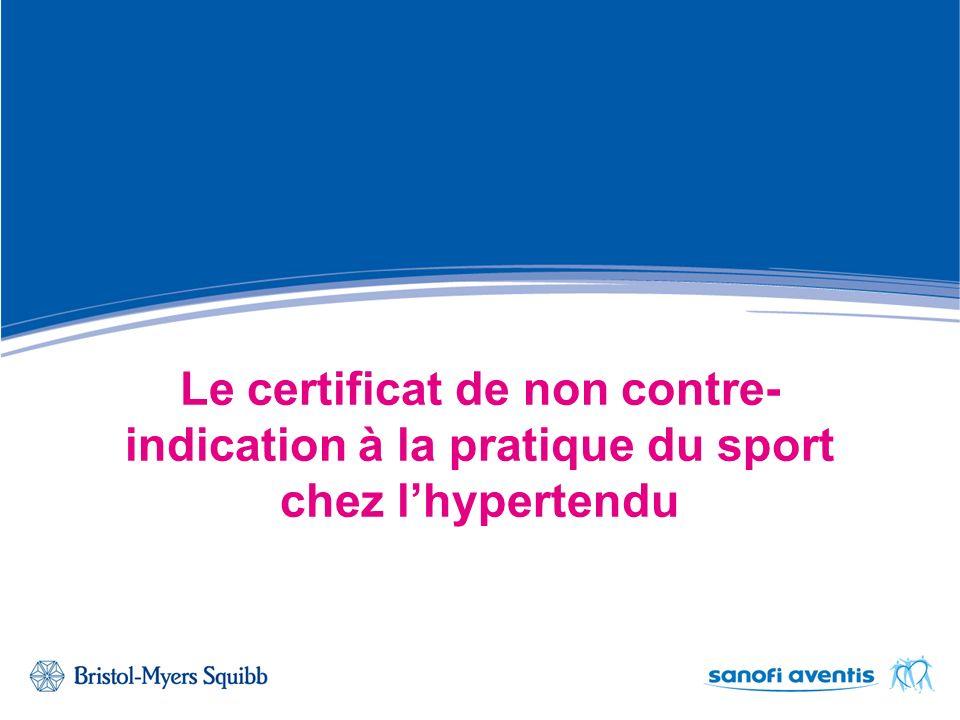 Le certificat de non contre- indication à la pratique du sport chez lhypertendu