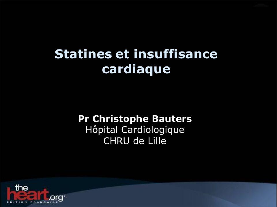 Statines et insuffisance cardiaque (IC) Les statines font partie des classes thérapeutiques les plus prescrites dans les pathologies cardiovasculaires.