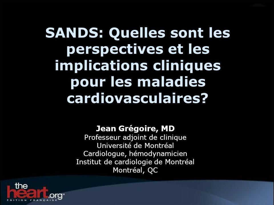 Jean Grégoire, MD Professeur adjoint de clinique Université de Montréal Cardiologue, hémodynamicien Institut de cardiologie de Montréal Montréal, QC S