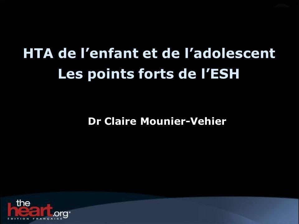 HTA de lenfant et de ladolescent Les points forts de lESH Dr Claire Mounier-Vehier