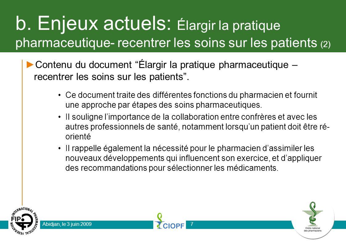 b. Enjeux actuels: Élargir la pratique pharmaceutique- recentrer les soins sur les patients (2) Contenu du document Élargir la pratique pharmaceutique