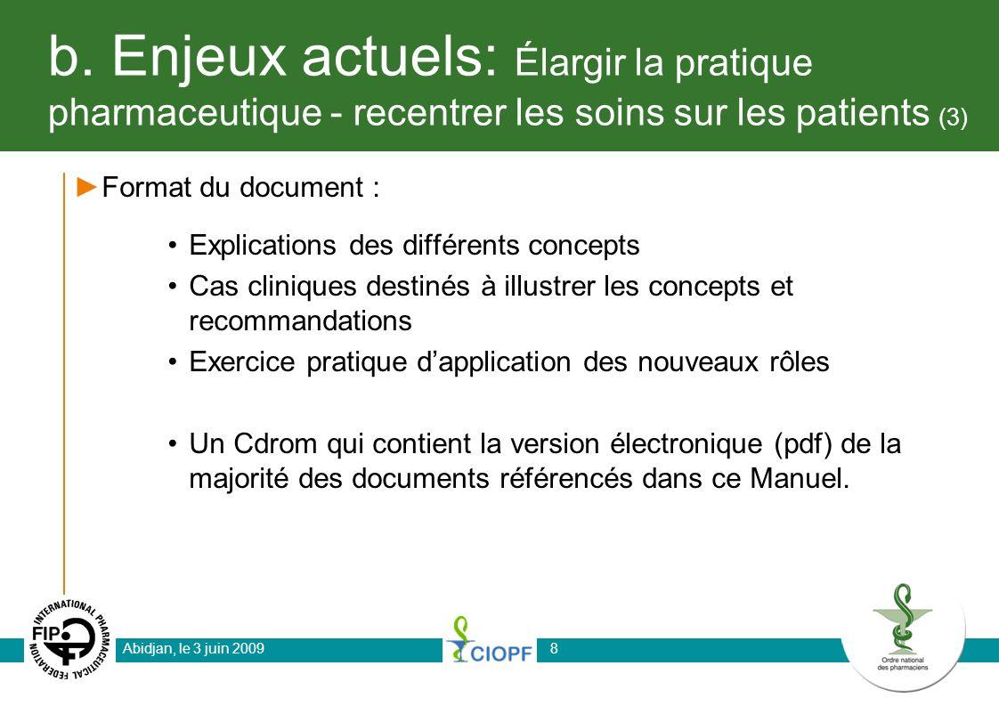 b. Enjeux actuels: Élargir la pratique pharmaceutique - recentrer les soins sur les patients (3) Format du document : Explications des différents conc