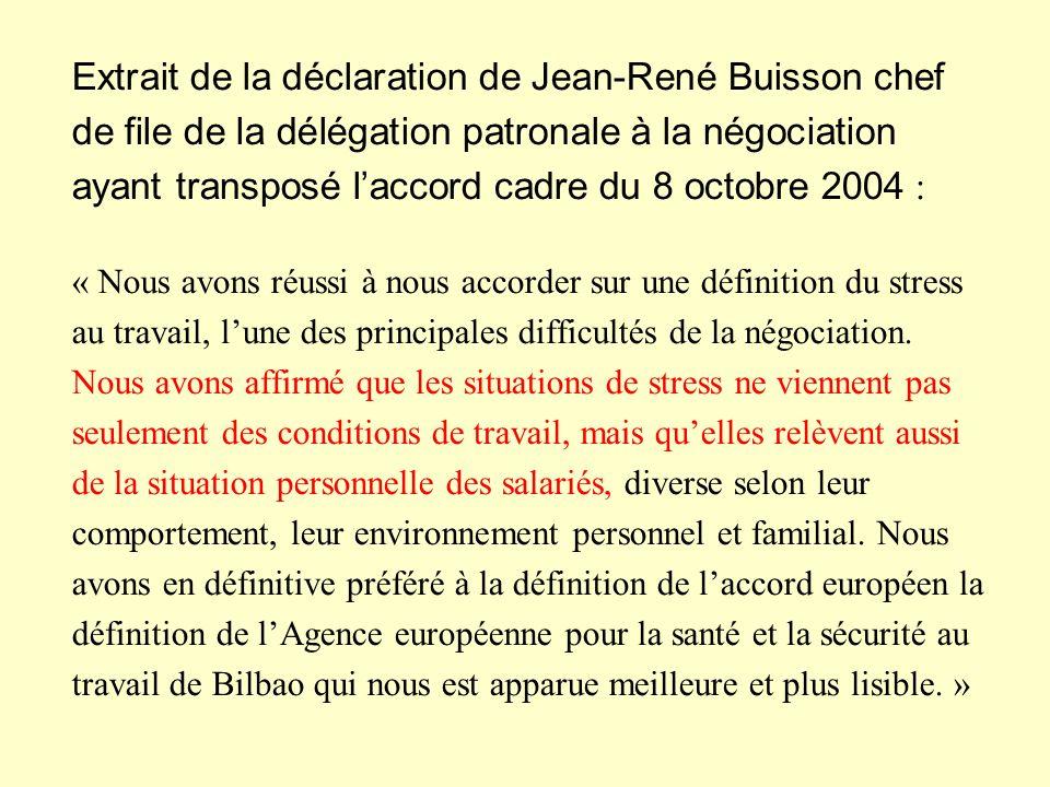 Extrait de la déclaration de Jean-René Buisson chef de file de la délégation patronale à la négociation ayant transposé laccord cadre du 8 octobre 200