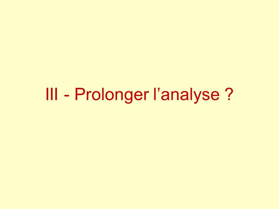 III - Prolonger lanalyse