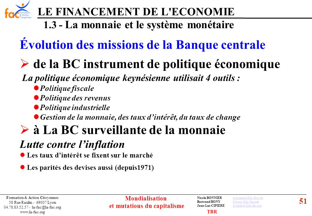 51 Formation & Action Citoyennes 58 Rue Raulin - 69007 Lyon 04.78.83.52.57 - la-fac@la-fac.org www.la-fac.org Nicole BONNIERn.bonnier@la-fac.orgn.bonn