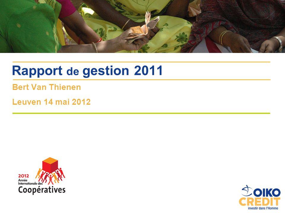 Bert Van Thienen Leuven 14 mai 2012 Rapport de gestion 2011