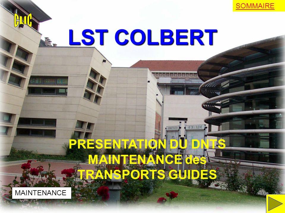 LST COLBERT PRESENTATION DU DNTS MAINTENANCE des TRANSPORTS GUIDES MAINTENANCE SOMMAIRE