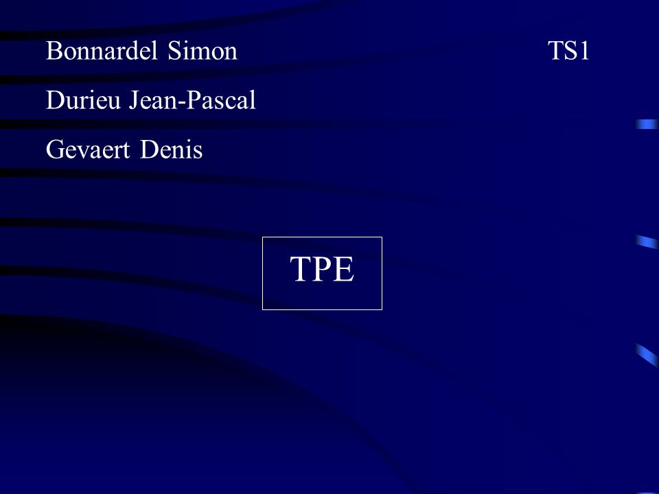 Bonnardel Simon TS1 Durieu Jean-Pascal Gevaert Denis TPE