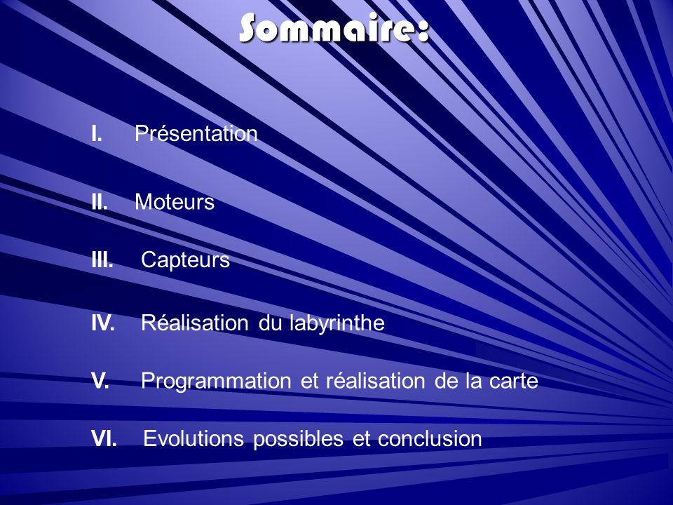 Sommaire: I.Présentation II. Moteurs III. Capteurs IV.