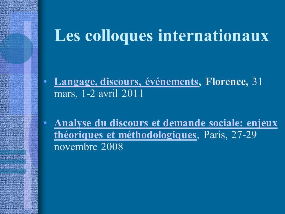 Les colloques internationaux Langage, discours, événements, Florence, 31 mars, 1-2 avril 2011Langage, discours, événements Analyse du discours et dema