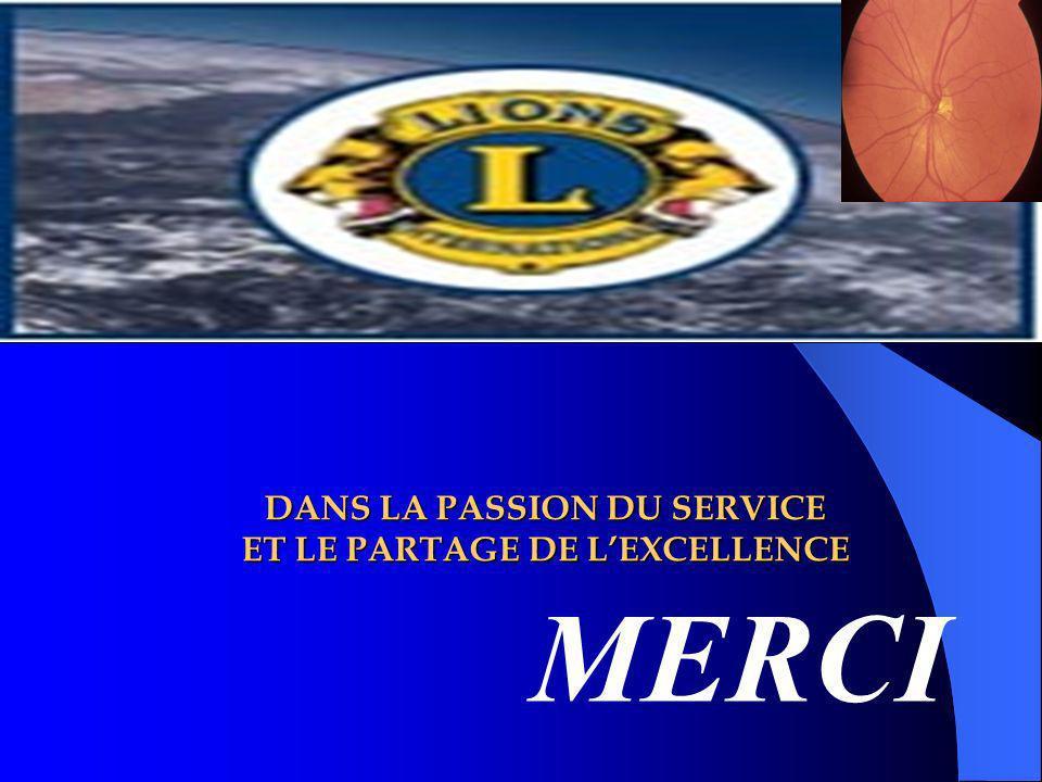 DANS LA PASSION DU SERVICE ET LE PARTAGE DE LEXCELLENCE MERCI