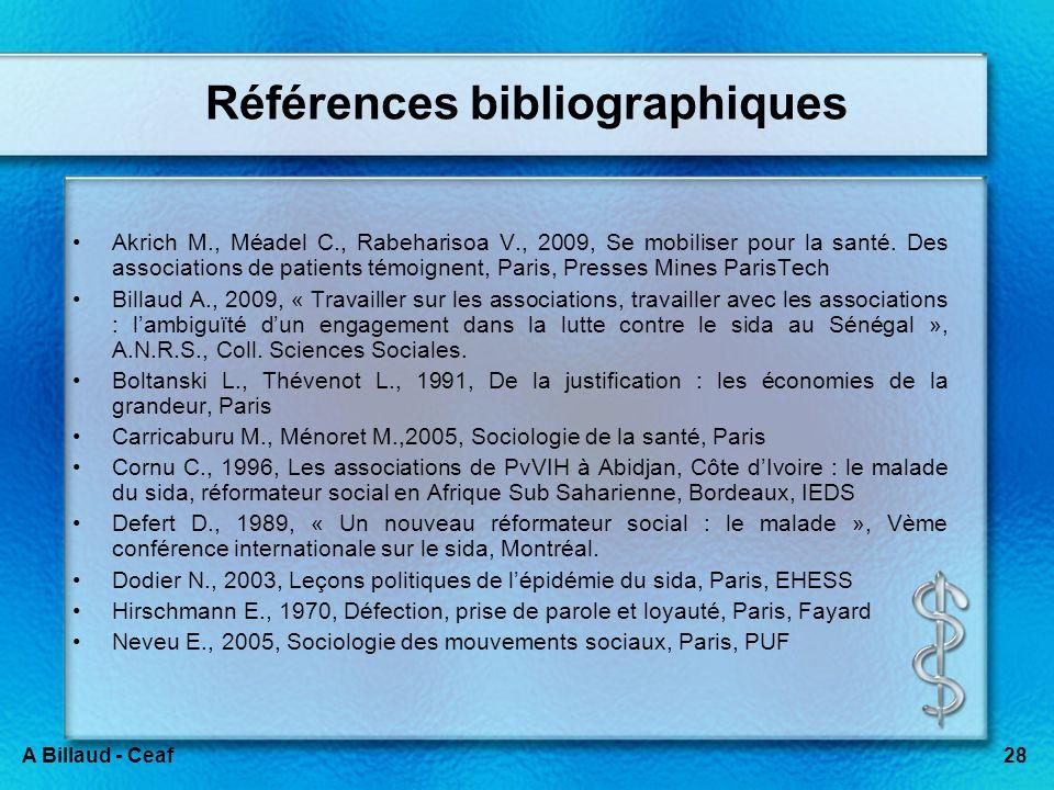 28A Billaud - Ceaf Références bibliographiques Akrich M., Méadel C., Rabeharisoa V., 2009, Se mobiliser pour la santé. Des associations de patients té
