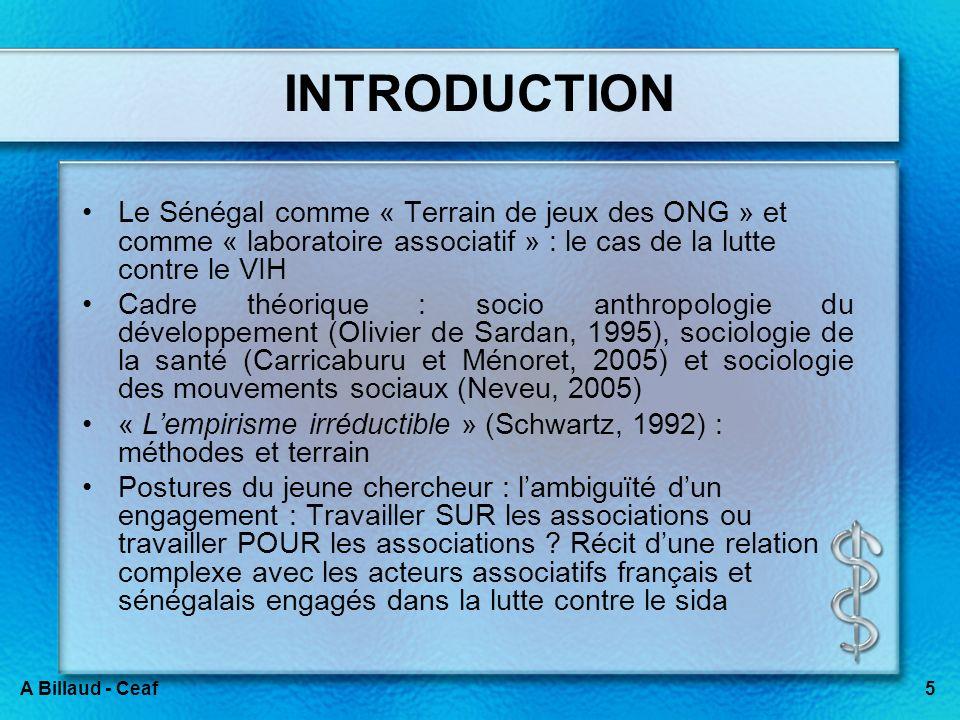 5A Billaud - Ceaf INTRODUCTION Le Sénégal comme « Terrain de jeux des ONG » et comme « laboratoire associatif » : le cas de la lutte contre le VIH Cad