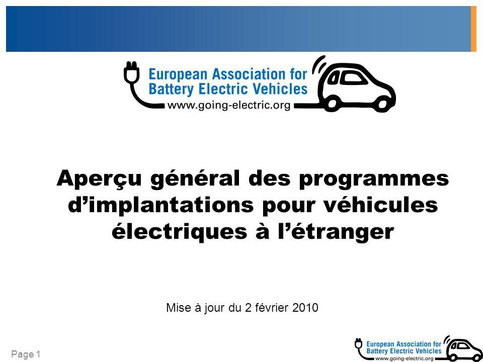 Page 1 Aperçu général des programmes dimplantations pour véhicules électriques à létranger Mise à jour du 2 février 2010