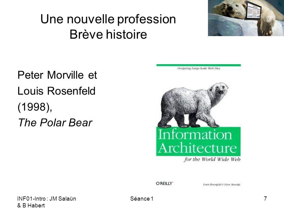 INF01-Intro : JM Salaün & B Habert Séance 118 Une nouvelle profession Défis techniques