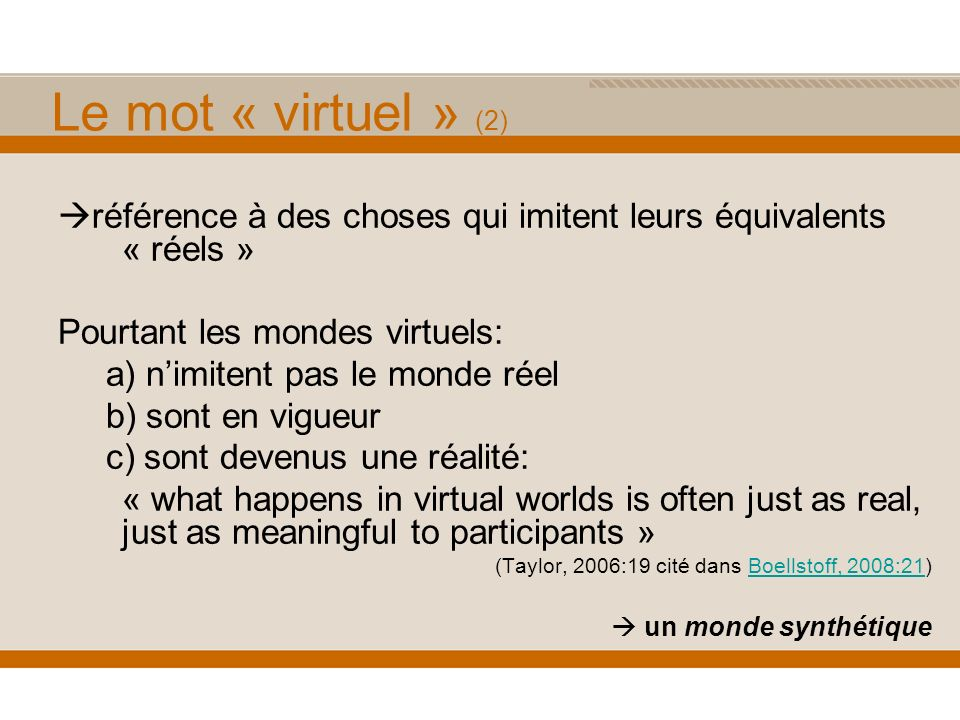 Les définitions existantes There is currently, no agreed-upon definition of a virtual world (Bell, 2008:2)Bell, 2008:2 définitions techniques définitions sensorielles e.g.