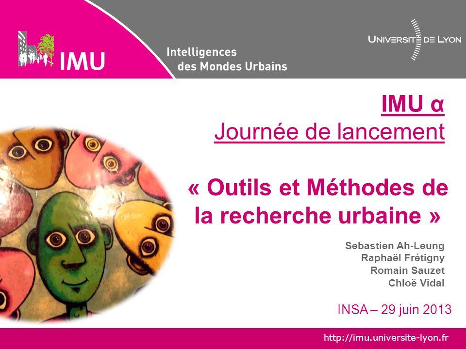 http://imu.universite-lyon.fr IMU α : Une coopérative pour la jeune recherche urbaine