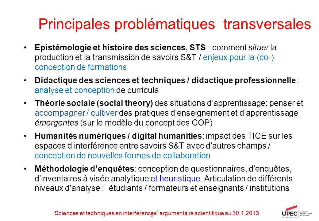5 Principales problématiques transversales Epistémologie et histoire des sciences, STS: comment situer la production et la transmission de savoirs S&T