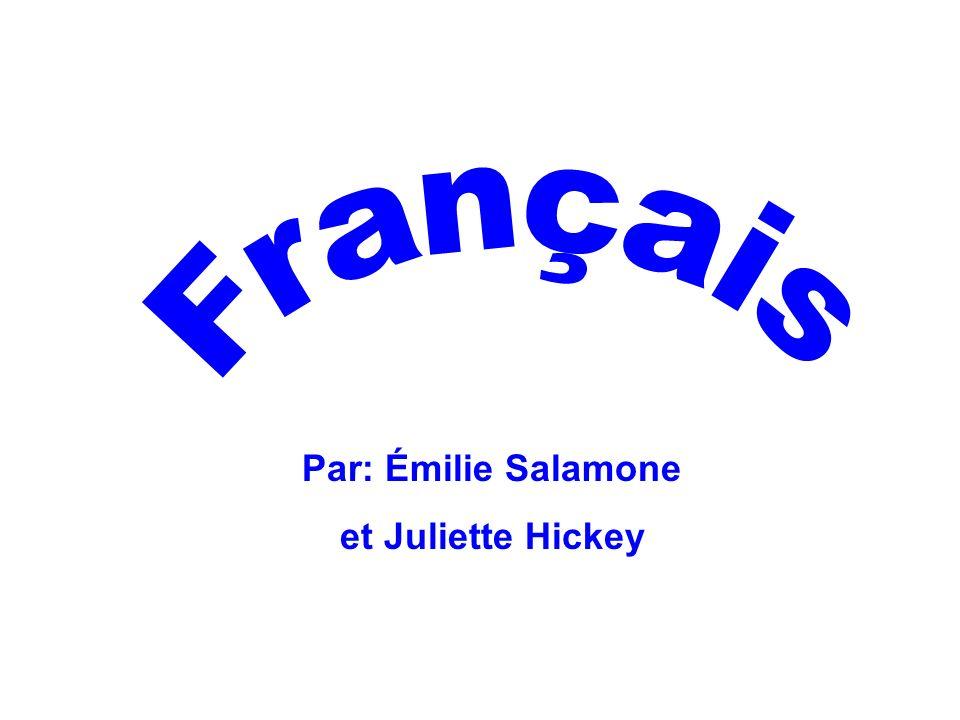 Par: Émilie Salamone et Juliette Hickey