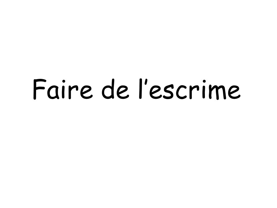 Faire de lescrime