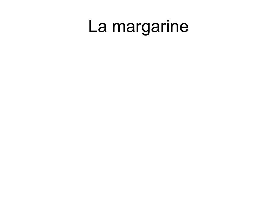 La margarine