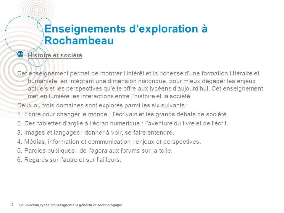 Le nouveau lycée denseignement général et technologique 12 Enseignements dexploration à Rochambeau Histoire et société Cet enseignement permet de mont