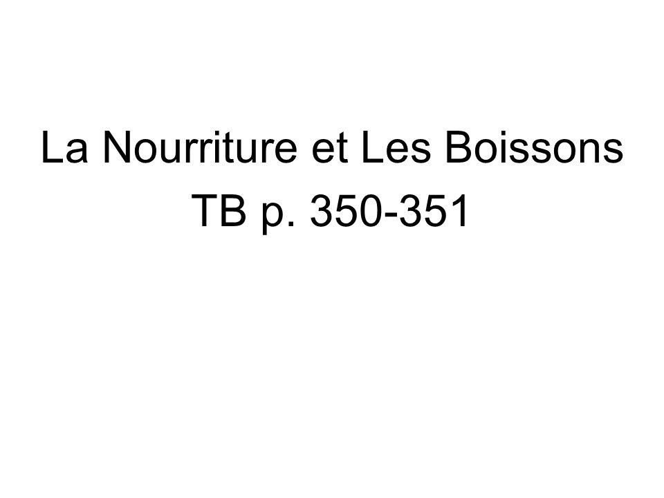 La Nourriture et Les Boissons TB p. 350-351
