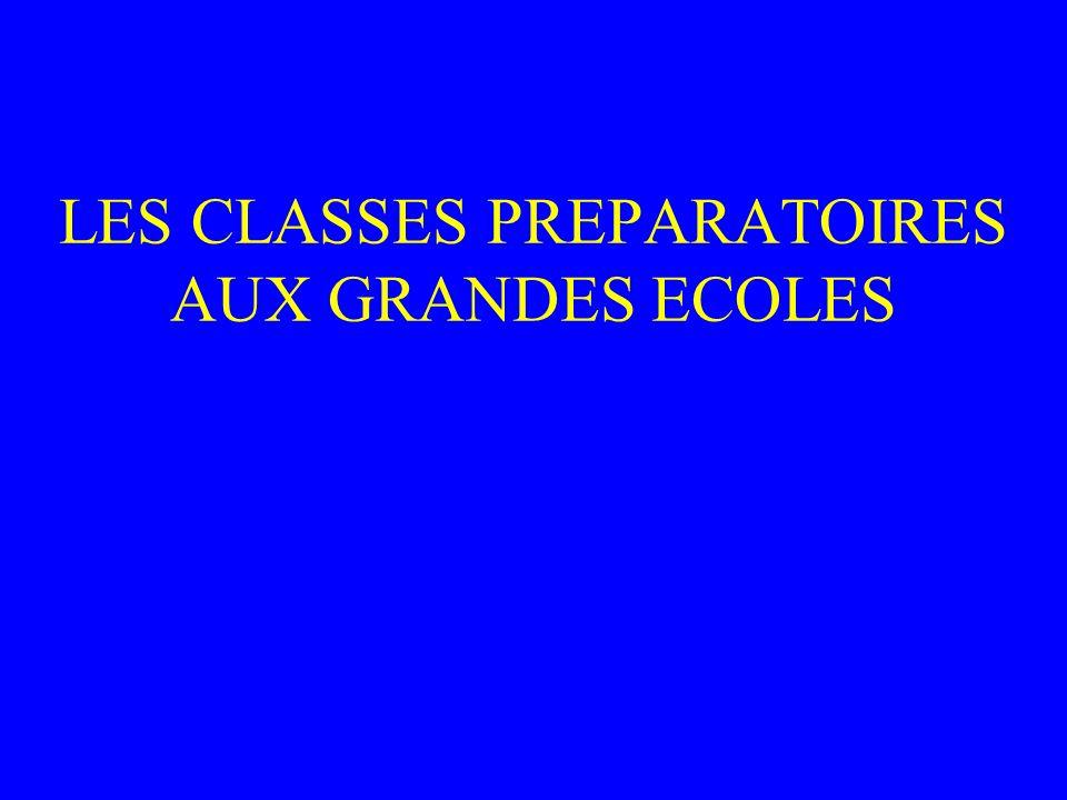 LES CLASSES PREPARATOIRES AUX GRANDES ECOLES