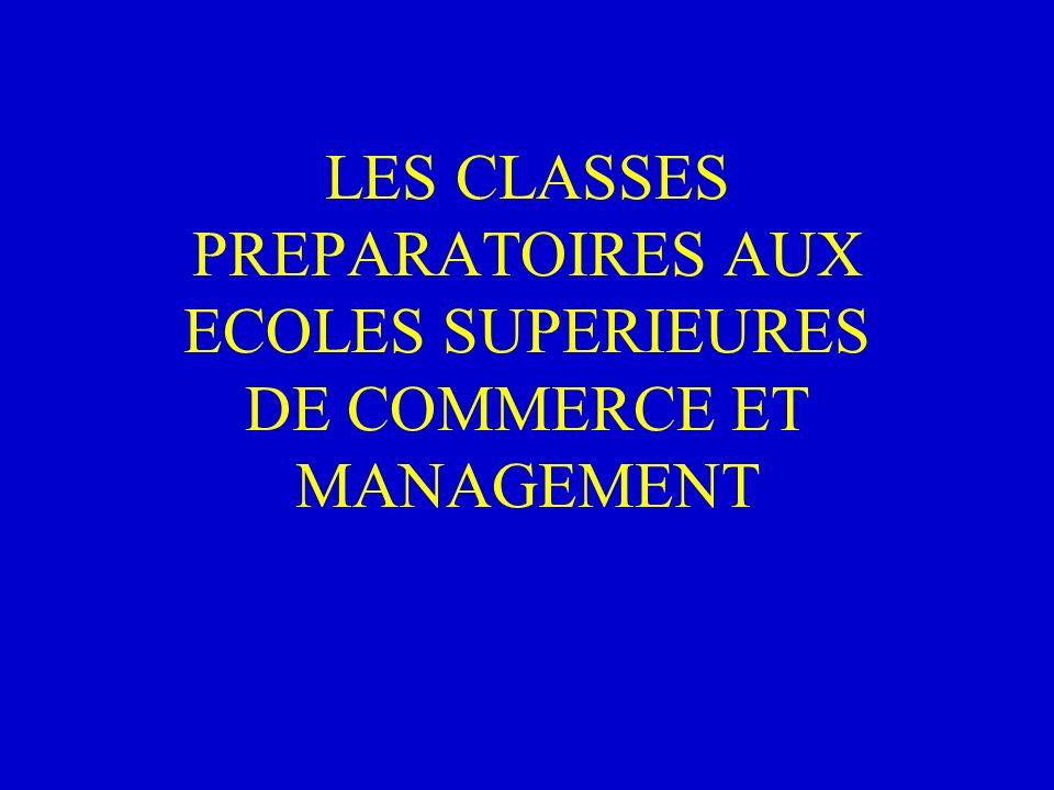 LES CLASSES PREPARATOIRES AUX ECOLES SUPERIEURES DE COMMERCE ET MANAGEMENT