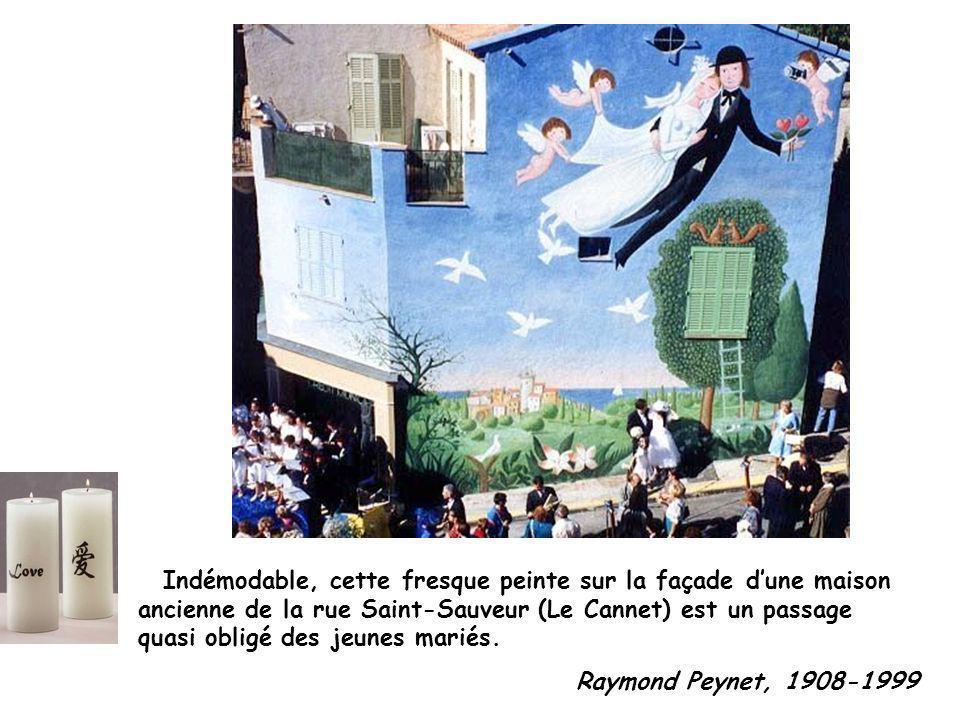 Indémodable, cette fresque peinte sur la façade dune maison ancienne de la rue Saint-Sauveur (Le Cannet) est un passage quasi obligé des jeunes mariés