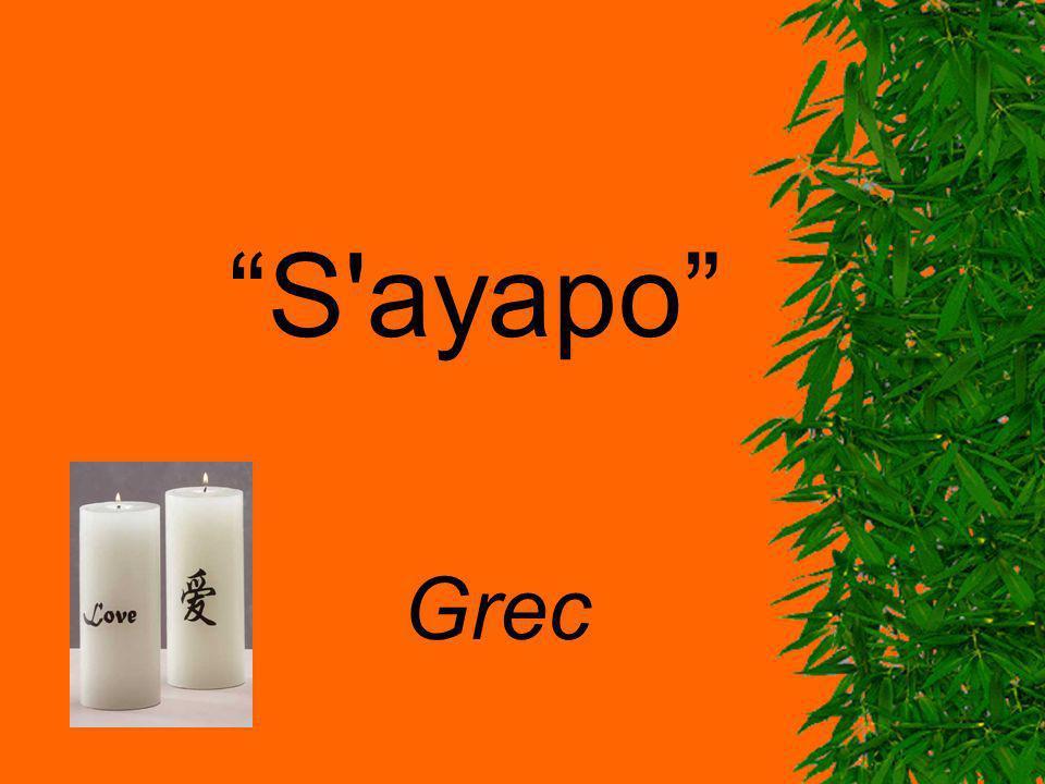 S'ayapo Grec