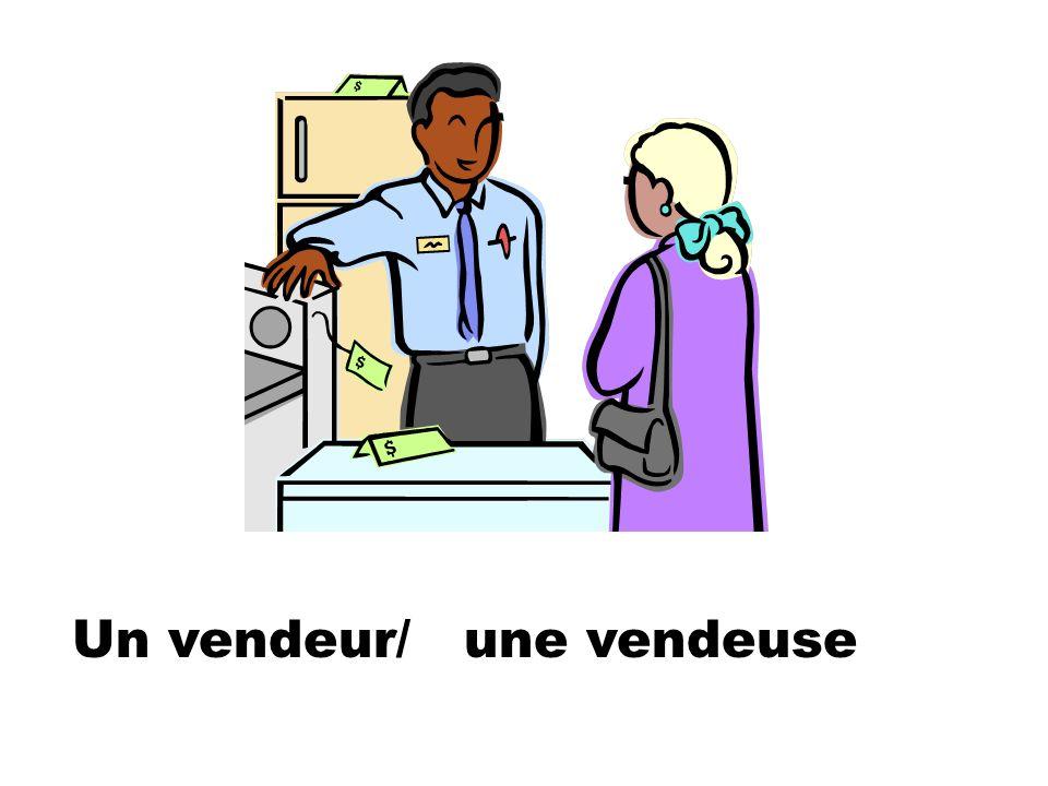 Un vendeur/ une vendeuse