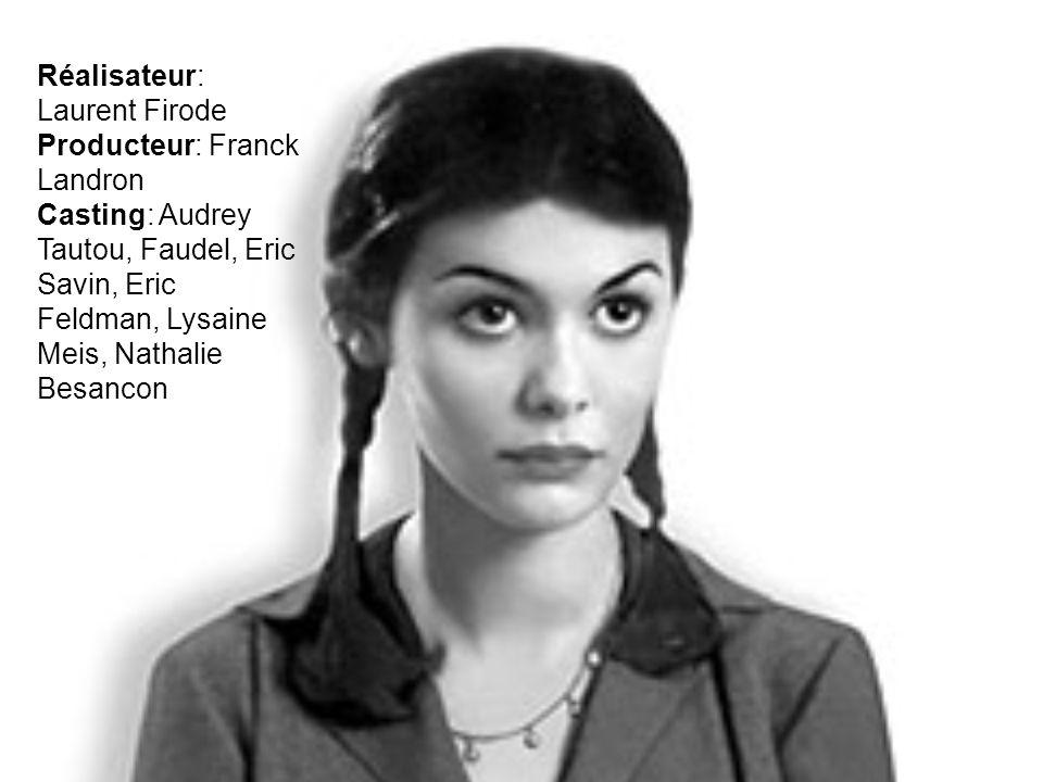 Réalisateur: Laurent Firode Producteur: Franck Landron Casting: Audrey Tautou, Faudel, Eric Savin, Eric Feldman, Lysaine Meis, Nathalie Besancon
