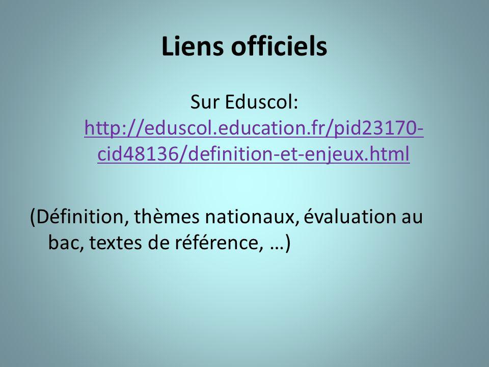 Liens officiels Sur Eduscol: http://eduscol.education.fr/pid23170- cid48136/definition-et-enjeux.html http://eduscol.education.fr/pid23170- cid48136/d