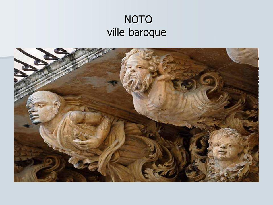 NOTO ville baroque NOTO ville baroque