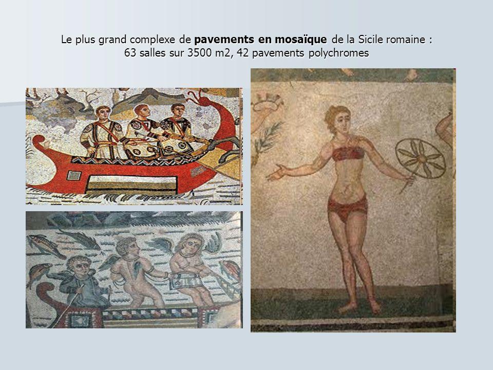 Le plus grand complexe de pavements en mosaïque de la Sicile romaine : 63 salles sur 3500 m2, 42 pavements polychromes