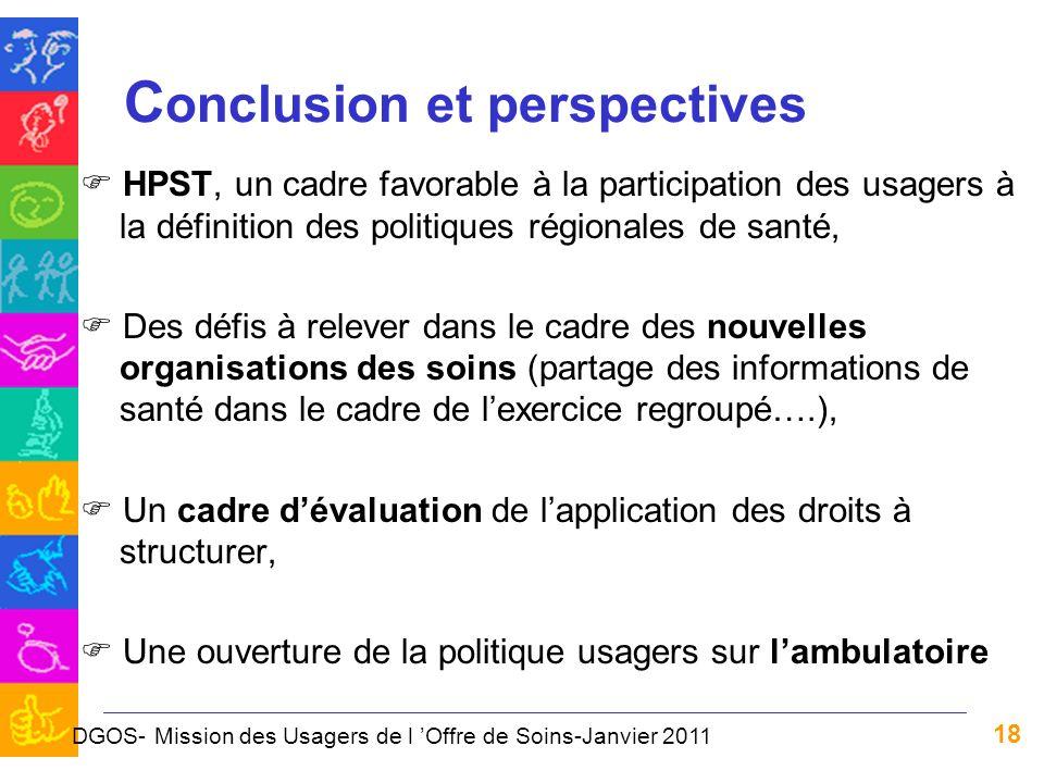 18 C onclusion et perspectives HPST, un cadre favorable à la participation des usagers à la définition des politiques régionales de santé, Des défis à