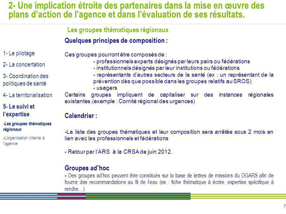 7 2- Une implication étroite des partenaires dans la mise en œuvre des plans daction de lagence et dans lévaluation de ses résultats. Quelques princip
