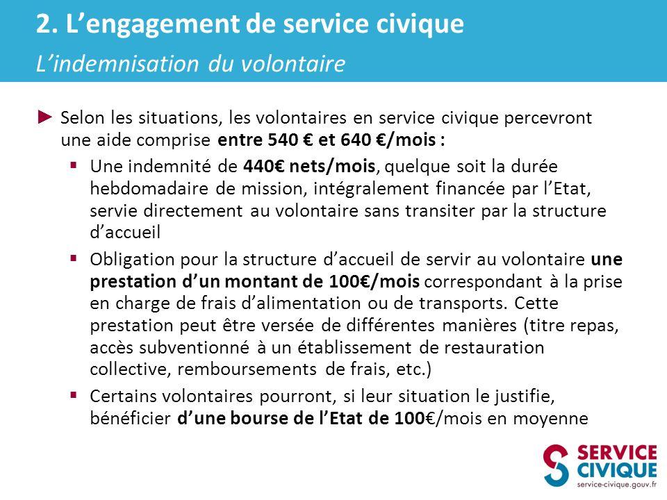 Selon les situations, les volontaires en service civique percevront une aide comprise entre 540 et 640 /mois : Une indemnité de 440 nets/mois, quelque