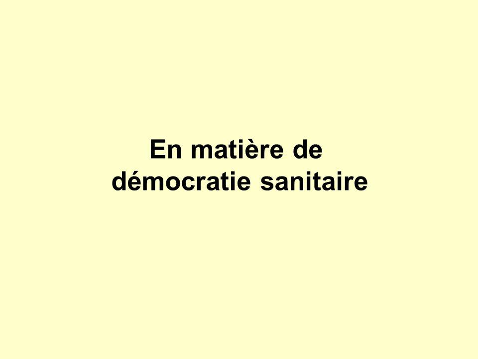 En matière de démocratie sanitaire