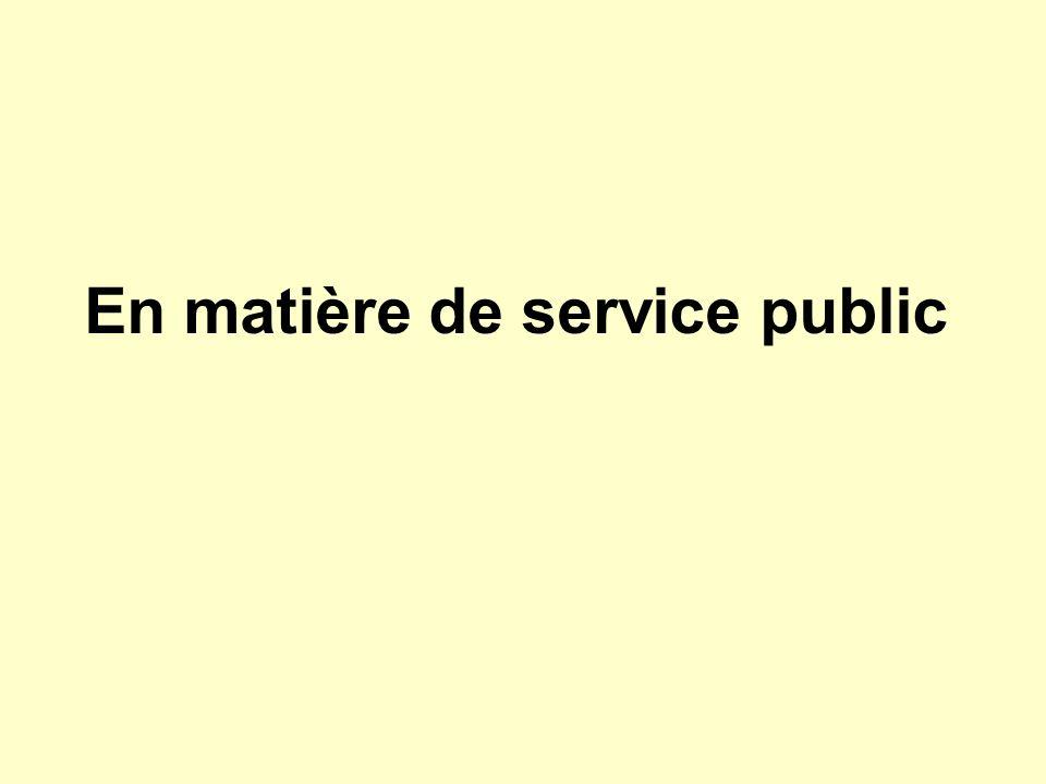 En matière de service public